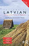 Colloquial Latvian: The Complete Course for Beginners (Colloquial Series (Book Only))