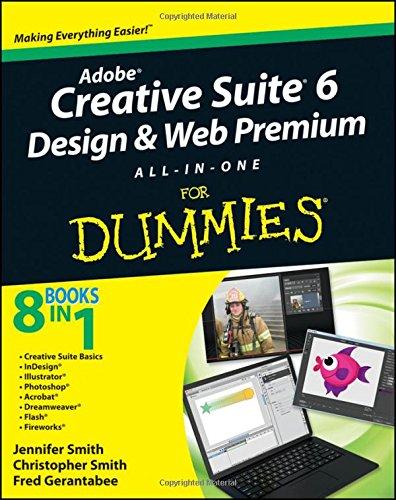 Adobe Creative Suite 6 Design & Web Premium All-inone for Dummies
