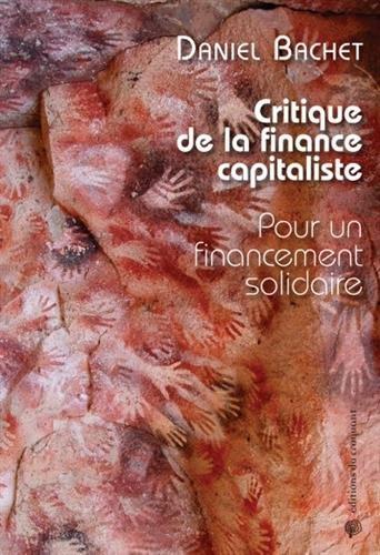 Critique de la finance capitaliste : Pour un financement solidaire