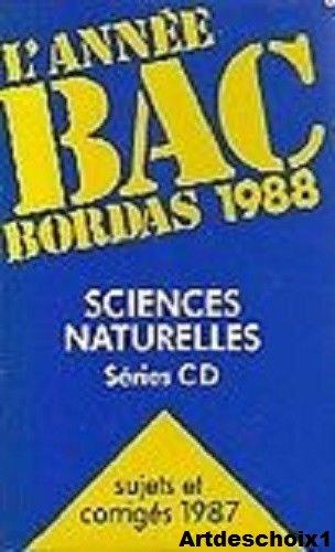 Année Bac 1988, sciences naturelles, séries C, D
