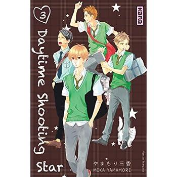 Daytime shooting star, tome 3