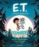 E.T. l'extraterrestre basato sul film. Ediz. a colori