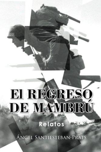 El regreso de Mambrú por Ángel Santiesteban Prats
