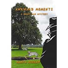 Awkward Moments: A Bogey Man Mystery (The Bogey Man Mysteries Book 4)