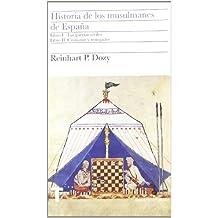 Historia de los musulmanes de España. Libros I y II: Las guerras civiles. Cristianos y renegados: 1 (Biblioteca Turner)