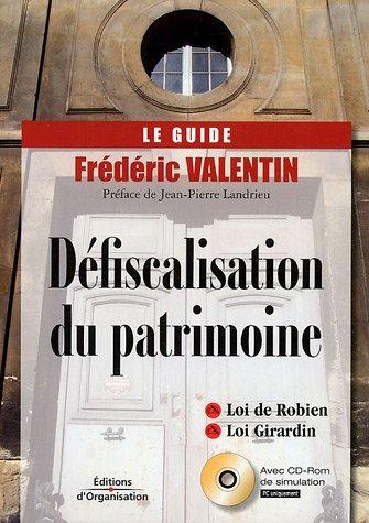 Défiscalisation du patrimoine (1Cédérom) par Frédéric Valentin