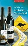 Die Weine aus Australien und Neuseeland
