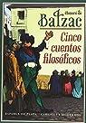 Cinco cuentos filosóficos par de Balzac