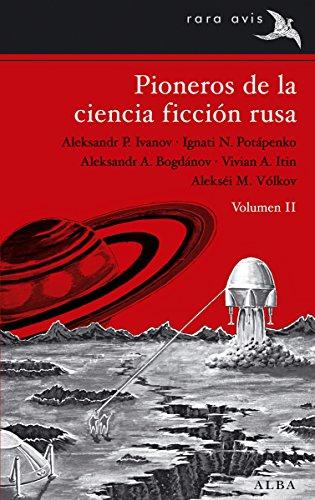 Pioneros De La Ciencia-Ficción Rusa