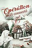 Opération : Noël connecté (French Edition)