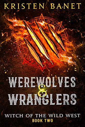 Werewolves and Wranglers: A Reverse Harem Paranormal Romance ...