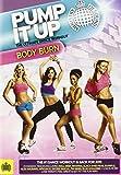 Pump It Up Body Burn -