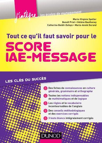 Tout ce qu'il faut savoir pour le Score IAE-Message : Les clés du succès (Concours Ecoles de Management)