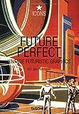 Future Perfect, Vintage Futuristic Graphics (Icons Series)