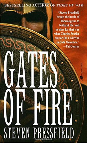 Gates of Fire: An Epic Novel of the Battle of Thermopylae (Roman)