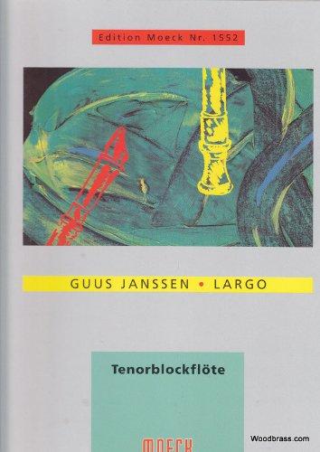 MOECK JANSSEN LARGO, TENORBLOCKFLöTE Klassische Noten Blockflöte