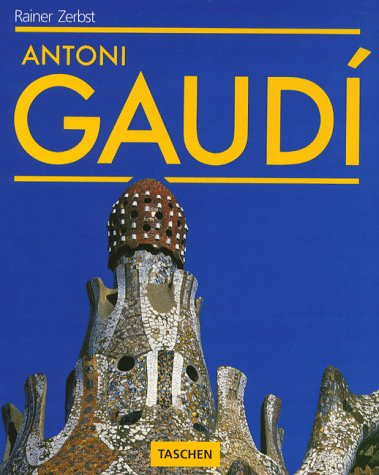 Antoni Gaudi 1852-1926, Antoni Gaudi i Cornet: A Life Devoted to Architecture
