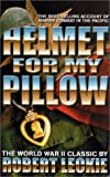 Helmet for My Pillow: The True, Incredible Story of the US Marines in World War II (Military History (Ibooks))