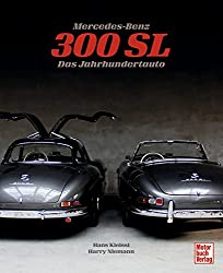 Mercedes-Benz 300 SL: Das Jahrhundertauto