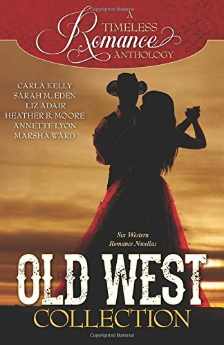 a-timeless-romance-anthology-old-west-collection-by-carla-kelly-september-102014
