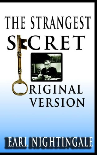 Earl Nightingale's  The Strangest Secret por Earl Nightingale