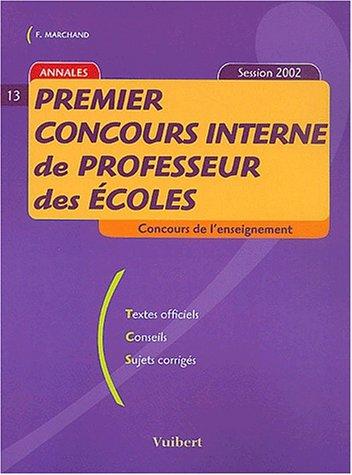 Premier concours interne de professeur des écoles. Session 2002