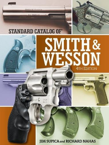 standard-catalog-of-smith-wesson-standard-catalog-of-smith-and-wesson