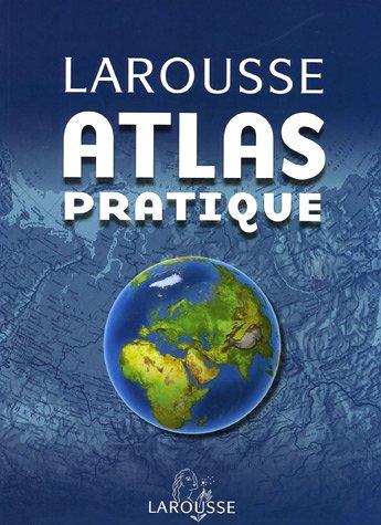 Larousse Atlas pratique par Mathilde Majorel
