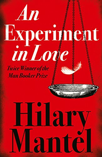An Experiment In Love por Hilary Mantel