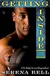 Getting Inside: A Seattle Grizzlies Novel (Seattle Grizzles Book 1)
