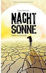 NACHTSONNE - Flucht ins Feuerland by Laura Newman (2015-08-03)