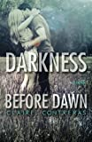 Darkness Before Dawn (Volume 2) by Claire Contreras (2013-06-08)