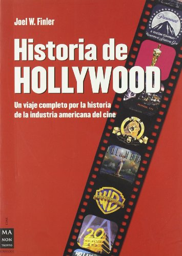 Historia De Wollywood / the History of Wollywood (Alternativas -salud Natural) por Joel W. Finler