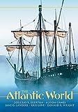 The Atlantic World: A History, 1400-1888