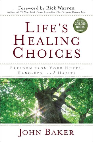 lifes-healing-choices-freedom-from-your-hurts-hang-ups-and-habits-english-edition