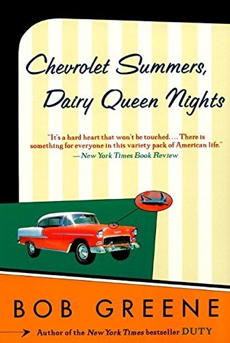 chevrolet-summers-dairy-queen-nights-by-bob-greene-2001-03-20