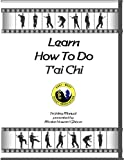 How To Do Tai Chi