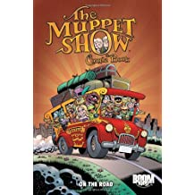 The Muppet Show Comic Book: On the Road (Muppet Graphic Novels (Quality))