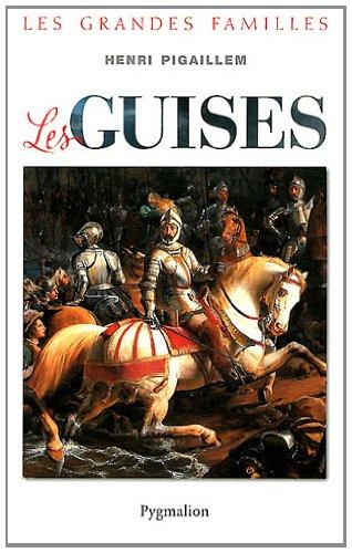 Les Guises par Henri Pigaillem