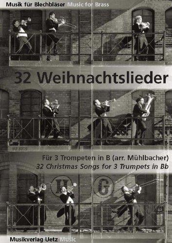 32 Weihnachtslieder für 3 Trompeten in B (Spielpartitur)