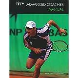 ITF Advanced Coaches Manual (English Edition)
