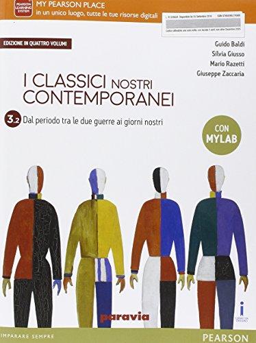 Classici nostri contemporanei. Vol. 3/2. Ediz. mylab. Per le Scuole superiori. Con e-book. Con espansione online
