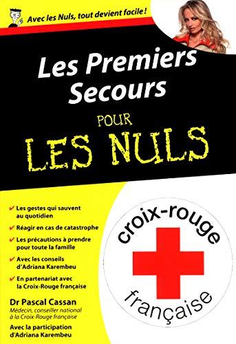 Les premiers secours Poche pour les Nuls par Pascal CASSAN