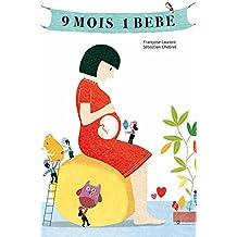 9 mois, un bébé : La grossesse