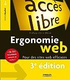 Ergonomie web: Pour des sites web efficaces (Accès libre) (French Edition)