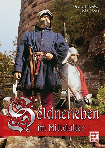 Söldnerleben im Mittelalter
