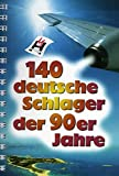 140 Deutsche Schlager Der 90er Jahre: Noten, Songbook - Best Reviews Guide