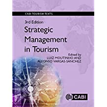 Strategic Management in Tourism, 3rd Edition. CABI Tourism Texts