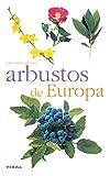 Arbustos De Europa(Naturaleza-Flora)