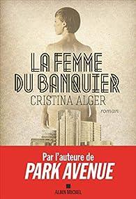 La femme du banquier par Cristina Alger